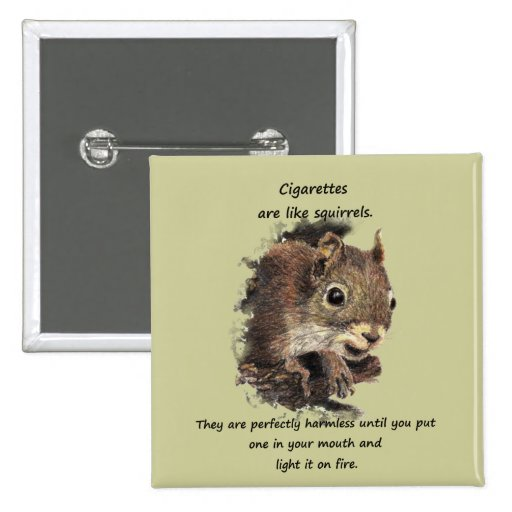 Funny Quit Smoking Motivational Quote Pinback Buttons
