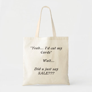Funny Quotation Tote Bag