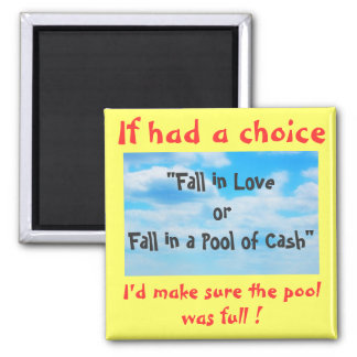 Funny Quote about Love 2 Inch Square Magnet
