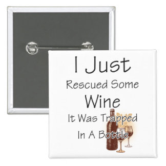Funny Quote About Wine, Drinking 2 Inch Square Button