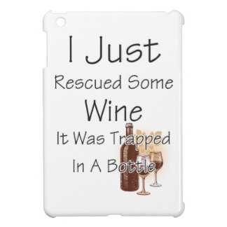 Funny Quote About Wine, Drinking Case For The iPad Mini