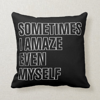 Funny Quote Black And White Lettering Throw Pillow