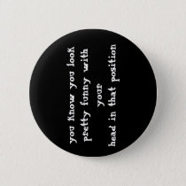 Funny Quote Button