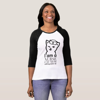 Funny Quote cat - I am Nurse Cat T-Shirt