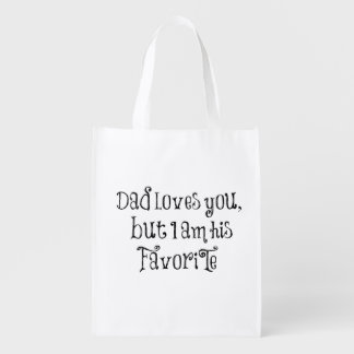 Funny Quote: Dad Loves You But Grocery Bag