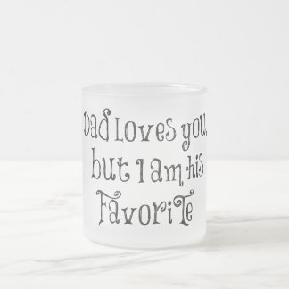 Funny Quote Dad Loves You But Coffee Mug