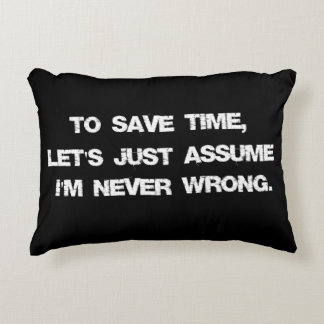 Funny Quote Decorative Pillow