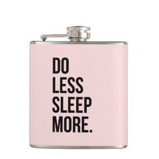 Funny Quote Do Less Anti Inspirational Pink Flask