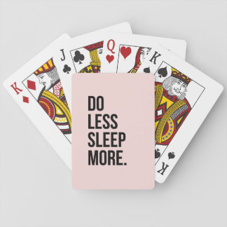 Funny Quote Do Less Anti Inspirational Pink Playing Cards