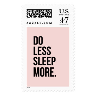 Funny Quote Do Less Pink De Motivational Postage Stamp