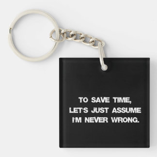 Funny Quote Keychain