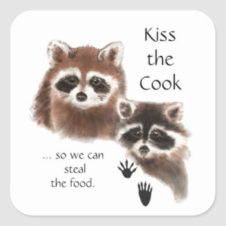 Funny Quote Kiss the Cook Cute Raccoons, Animal Square Sticker
