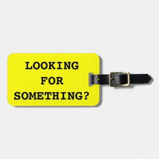 Funny Quote Luggage Tag For Bags And Suitcases Zazzle