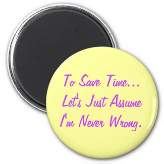 Funny Quote Magnet zazzle_magnet
