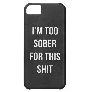 Funny quote sober drunk typography iPhone5 case iPhone 5C Covers