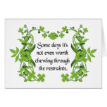 Funny Quote - Some days it's not even worth ... Greeting Cards
