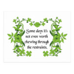Funny Quote - Some days it's not even worth ... Postcards