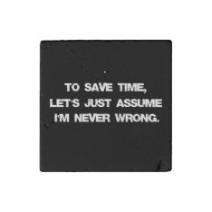 Funny Quote Stone Magnet at Zazzle