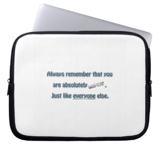 Funny Quote - you are absolutely unique. Just  … Computer Sleeves