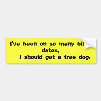 Funny quotes and sayings bumper sticker