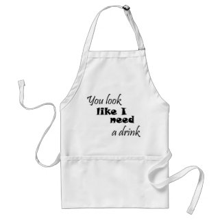 Funny quotes aprons gifts drinking humor jokes