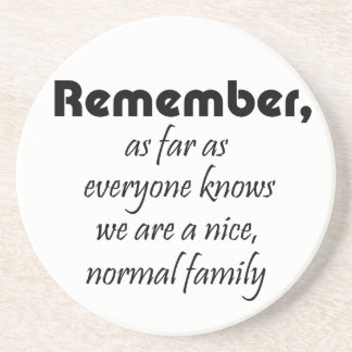 Funny quotes family birthday gifts humor joke sandstone coaster