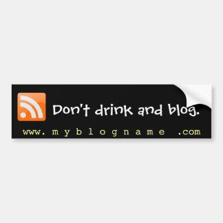 Funny Quotes for Bloggers Bumper Sticker Car Bumper Sticker