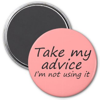 Funny quotes fridge magnets humor fun friend magnet