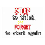 Funny quotes Stop to think and forget to start Postcard