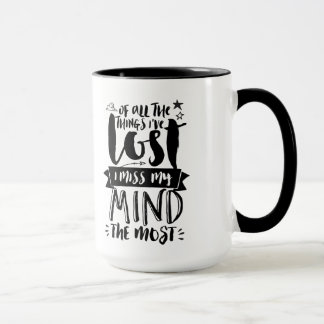 Funny Quotes Typography Mug Lost My Mind