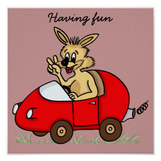 funny rabbit in its car poster
