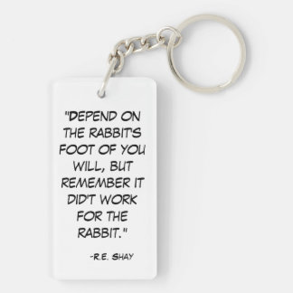 Funny Rabbit's Foot Quote Double-Sided Rectangular Acrylic Keychain