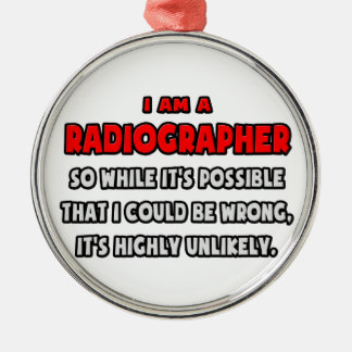 Funny Radiographer Highly Unlikely Christmas Tree Ornaments