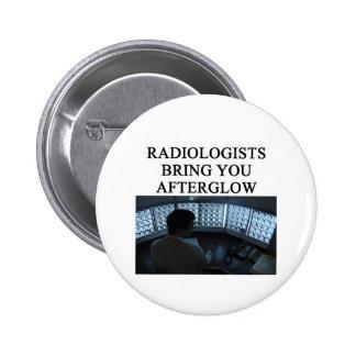 funny radiology joke pinback buttons