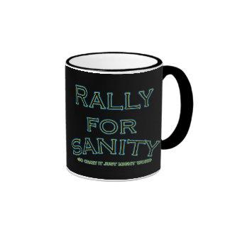 Funny Rally for Sanity Mugs