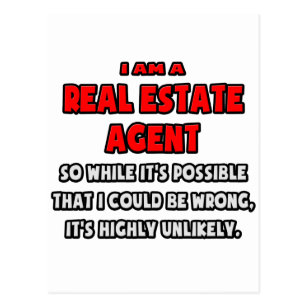 Funny Real Estate Agent    Highly Unlikely Postcard