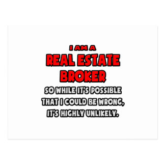 Funny Real Estate Broker .. Highly Unlikely Postcard
