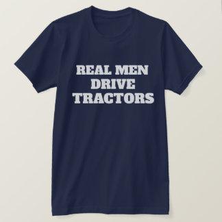 Funny Real Men Drive Tractors T-Shirt