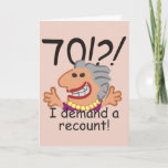 """Funny Recount 70th Birthday Card<br><div class=""""desc"""">Humorous 70th birthday cartoon expresses outrage at the passing of time with a 70! I demand a recount caption. Funny gift for 70th birthday celebrations for women at the top of the hill,  over the hill,  or saying what hill? Deep charcoal text (not quite black) with blush pink background.</div>"""