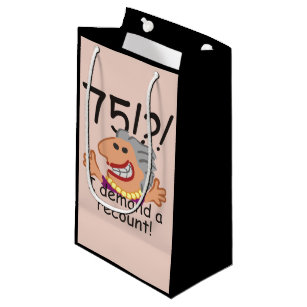 Funny Recount 75th Birthday Small Gift Bag
