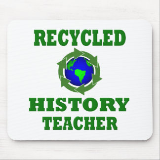 Funny Recycled History Teacher Mouse Pad