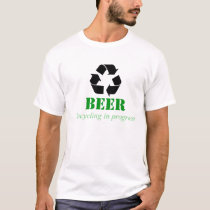 Funny recycling T-Shirt with beer saying