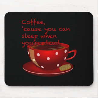 Funny Red and Black Coffee Lovers Mousepad