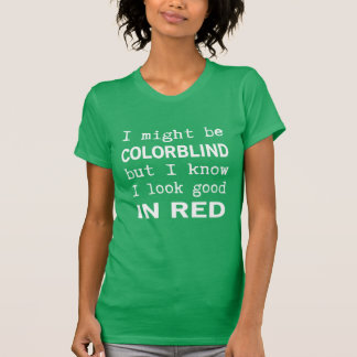 Funny Red - Green Color Blindness Tee Shirts