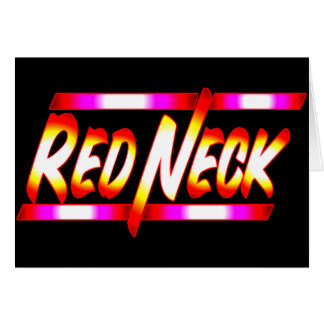 Funny Redneck T-shirts Gifts Card
