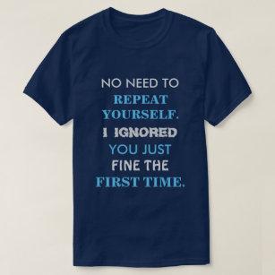 b5f7a3201 Funny Sayings T-Shirts - T-Shirt Design & Printing   Zazzle