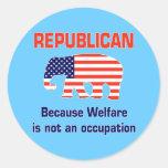 Funny Republican - Welfare Classic Round Sticker
