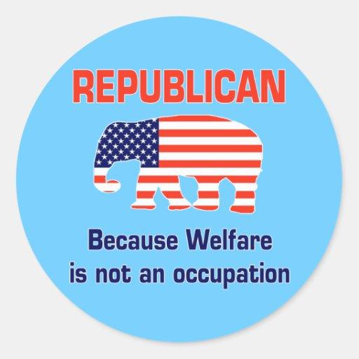 Funny Republican - Welfare Sticker