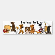 Funny Rescues Rock Dogs Bumper Sticker at Zazzle