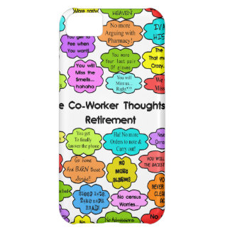 Funny Retired Nurse Gifts Co-Worker Thoughts iPhone 5C Cover